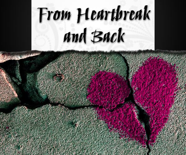 From Heartbreak and Back: Getting Over Your First Love post image