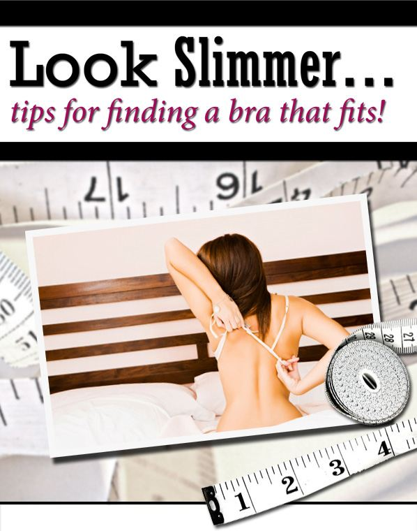 Look Slimmer With Tips For Finding A Bra That Fits! post image