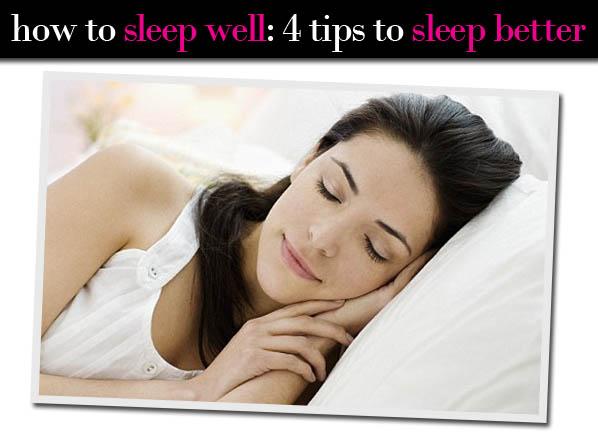 How to Sleep Well: 4 Tips to Sleep Better post image