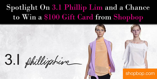 Spotlight On 3.1 Phillip Lim and a Chance to Win A $100 Gift Card from Shopbop post image