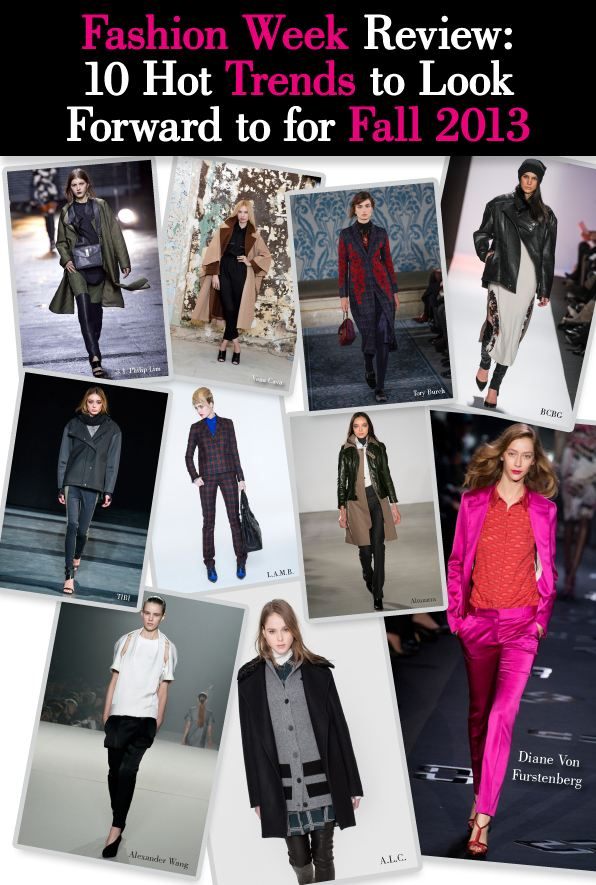 Fashion Week Review: 10 Hot Trends to Look Forward to for Fall 2013 post image