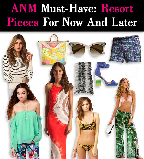ANM Must-Have: Resort Pieces For Now And Later post image