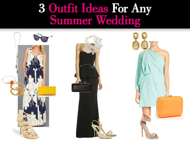 Three Outfit Ideas For Any Summer Wedding post image