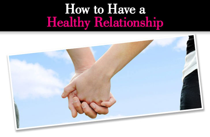 Exactly How to Have a Healthy Relationship post image