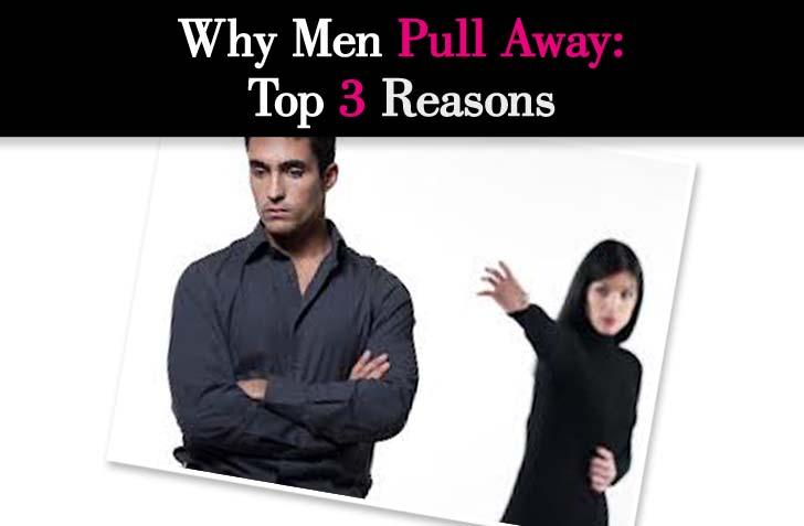 Why Men Pull Away: Top 3 Reasons post image