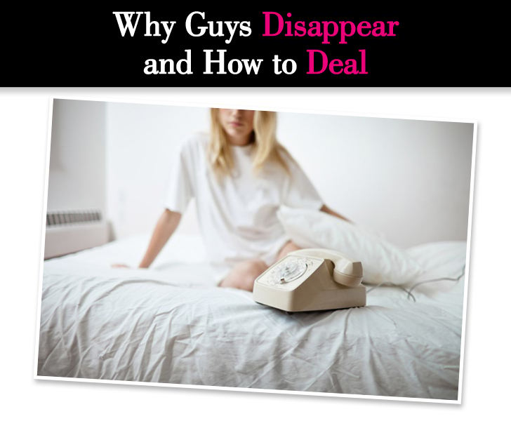Why Guys Disappear and How to Deal post image