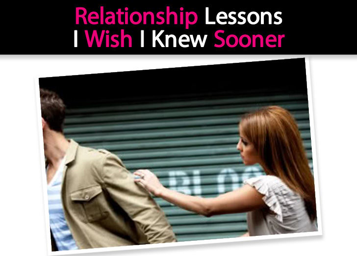 Relationship Lessons I Wish I Knew Sooner post image