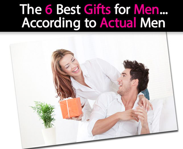 The 6 Best Gifts for Men…According to Actual Men post image