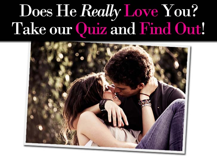 """""""Does He Love Me"""" Quiz – See how he really feels about you post image"""