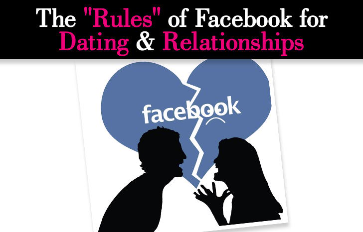 """The """"Rules"""" of Facebook for Dating & Relationships post image"""