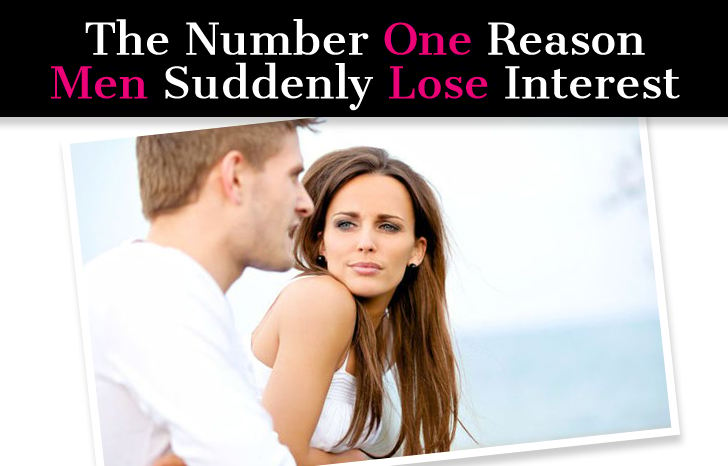 The Number One Reason Men Suddenly Lose Interest post image