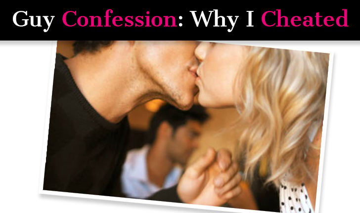 Guy Confession: Why I Cheated post image