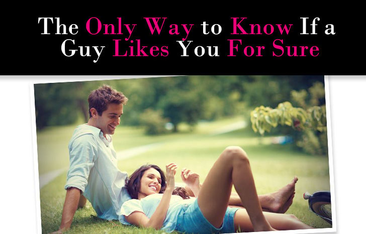 Exactly How to Know If a Guy Likes You FOR SURE post image