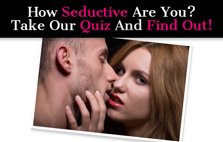 """""""How Seductive Are You?"""" Quiz post image"""