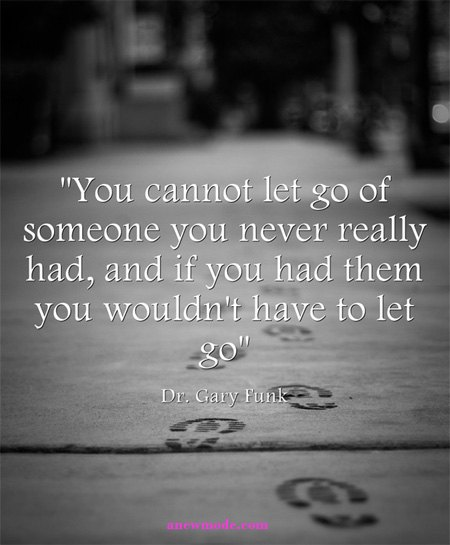 cant let go of someone you never had quote