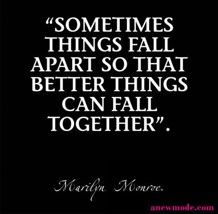 sometimes good things fall apart quote