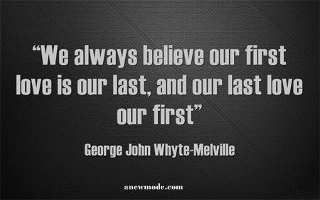 we always believe last love is first
