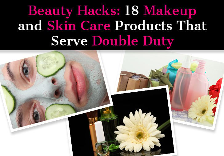 Beauty Hacks: 18 Makeup and Skin Care Products That Serve Double Duty post image
