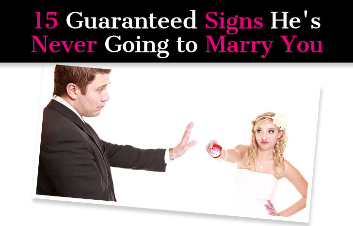 15 Guaranteed Signs He's Never Going to Marry You post image