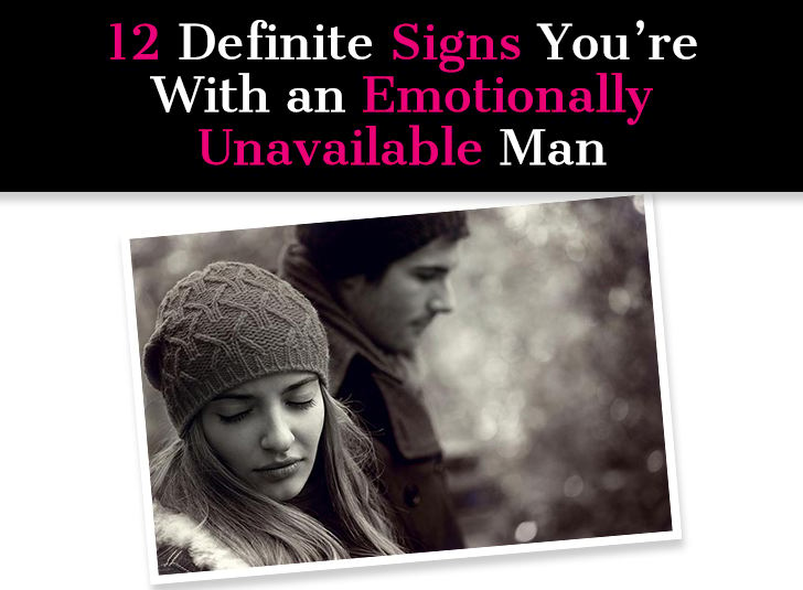 12 Definite Signs You're With an Emotionally Unavailable Man post image