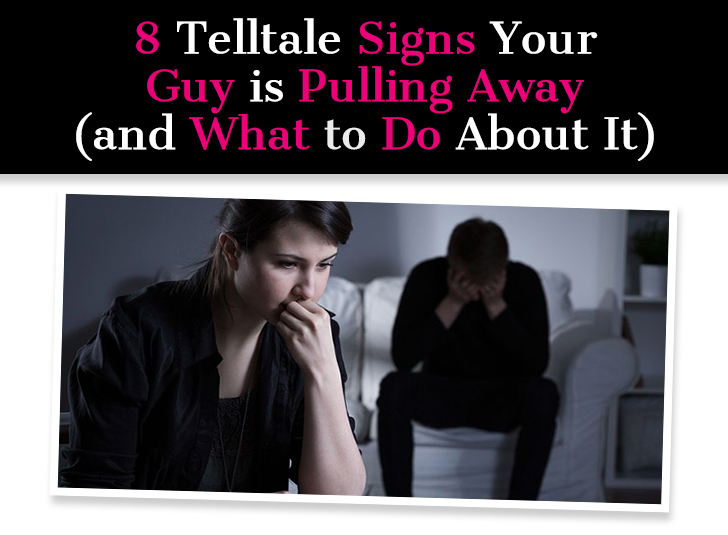8 Telltale Signs Your Guy is Pulling Away (and What To Do About It) post image