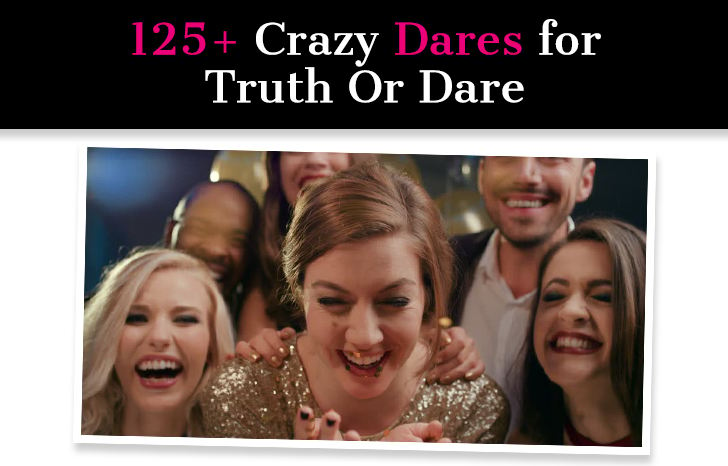125+ Crazy Dares for Truth Or Dare post image
