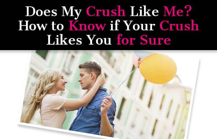 Does My Crush Like Me? How to Know If Your Crush Likes You For Sure post image
