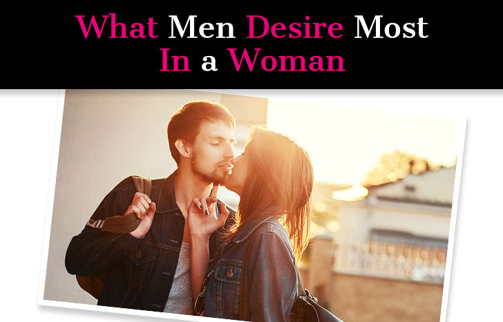 The #1 Things Men Desire in a Woman post image