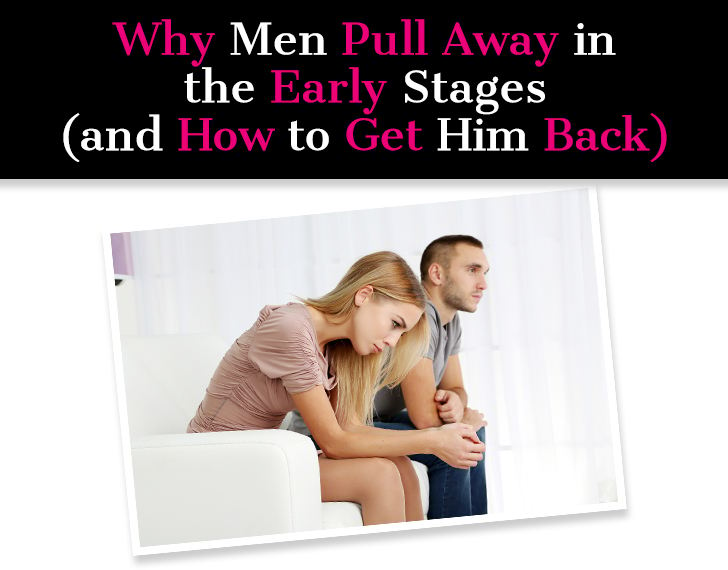 Why Men Pull Away in the Early Stages (and How to Get Him Back) post image