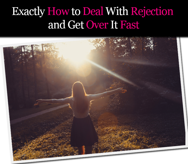 Exactly How to Deal With Rejection and Get Over It Fast post image