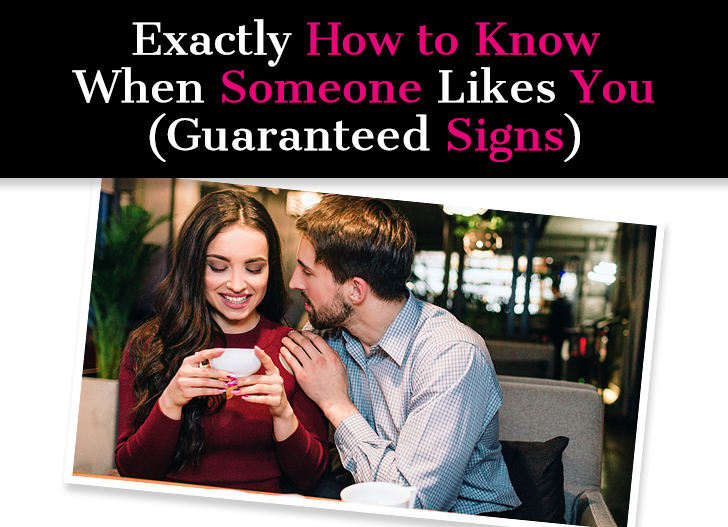 Exactly How to Know When Someone Likes You (Guaranteed Signs) post image