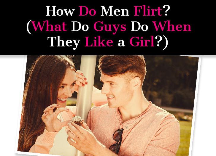 Call names guys flirting to when Do Guys