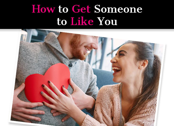 How to Get Someone To Like You post image