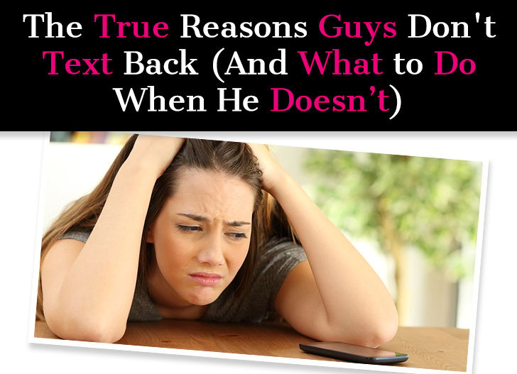 The True Reasons Guys Don't Text Back (And What to Do When He Doesn't) post image