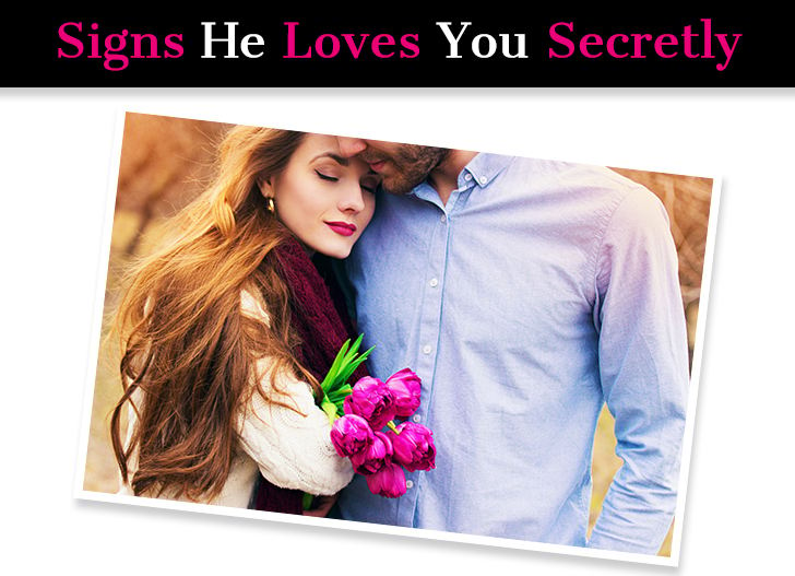 Does He Secretly Love Me? Look For These 26 Telltale Secret Signs! post image