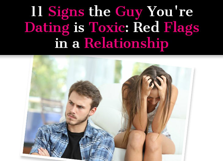 11 Signs the Guy You're Dating is Toxic: Red Flags in a Relationship post image