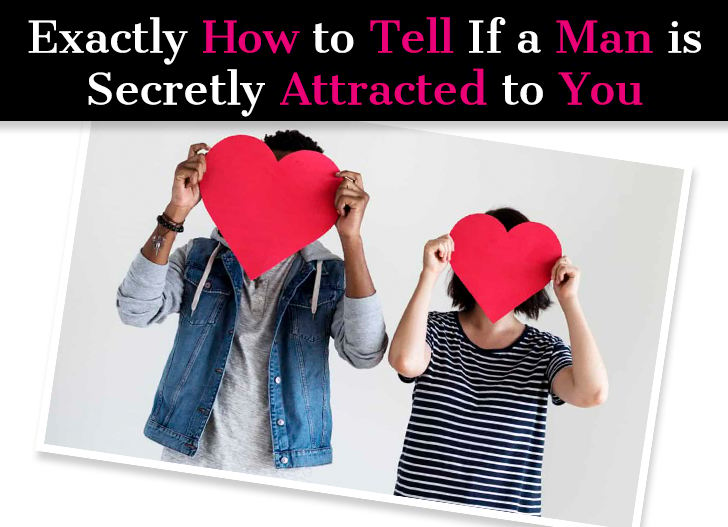 Exactly How to Tell If a Man Is Secretly Attracted to You post image