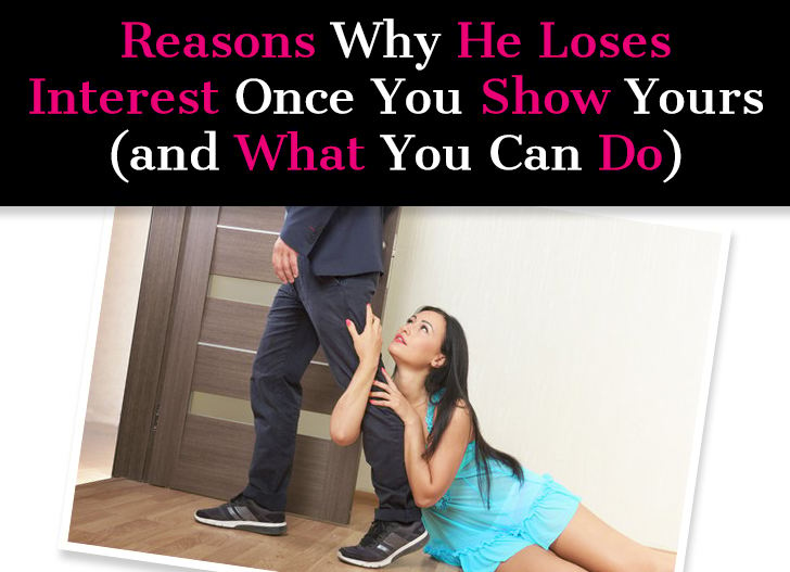 Reasons Why He Loses Interest Once You Show Yours (and What You Can Do ) post image