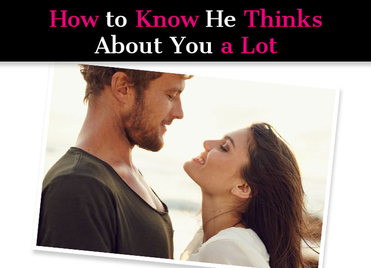 How to Know He Thinks About You a Lot (16 Signs You Are on His Mind) post image